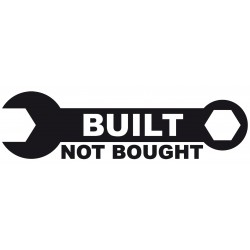Built not Bought - Sticker