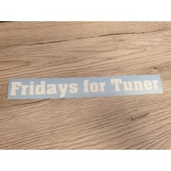 Fridays for Tuner - Sticker