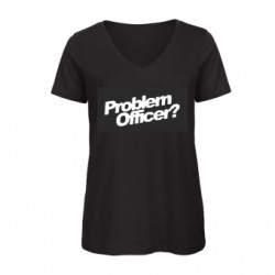 Fun Shirt - Frauen - Problem Officer ?